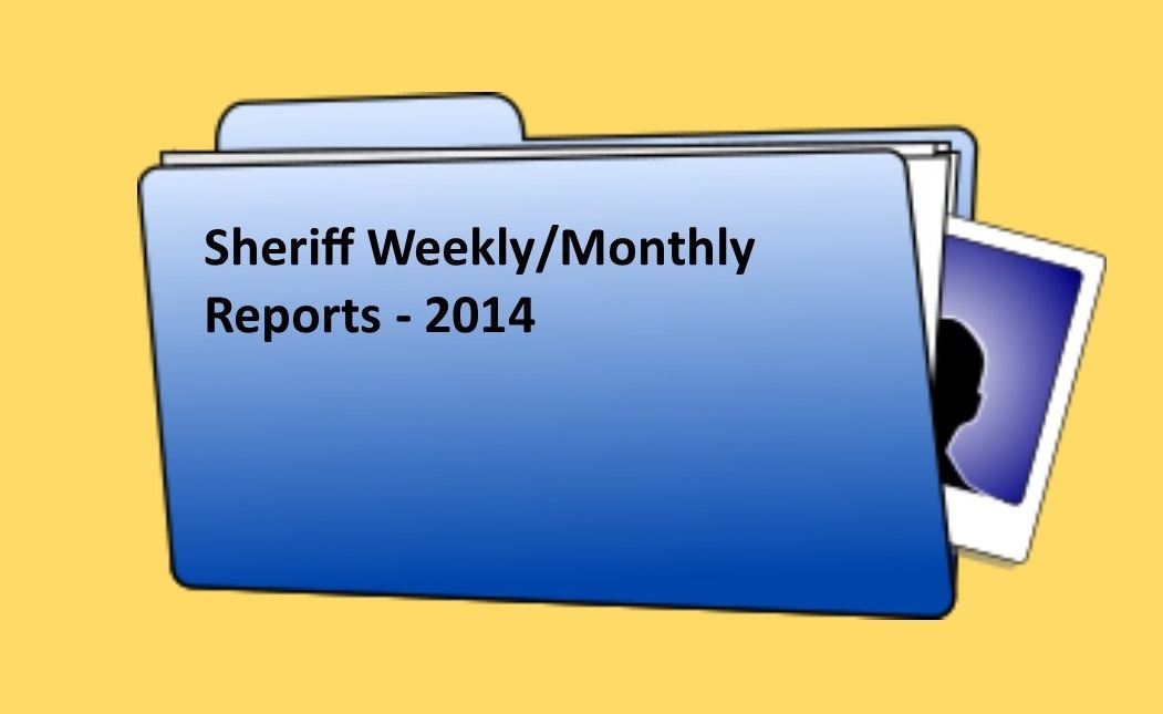 Sheriff Weekly Reports - 2014